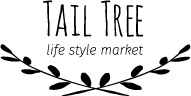 雑貨Tail Tree(テールツリー)-大人スタイルな暮らしのための雑貨店